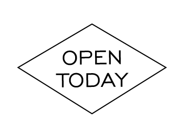 OPEN TODAY
